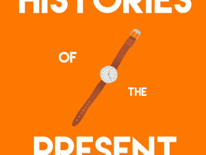 Histories of the Present Poster